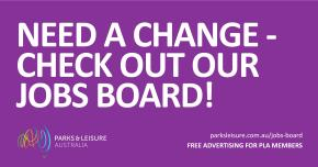 Need a Change Check out our Jobs Board